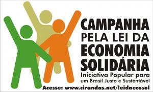 Campanha de Apoio ao PL4685/2012 – PL da Economia Solidária