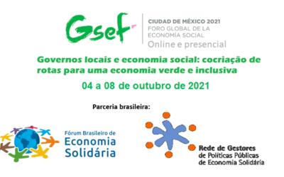 EXPERIÊNCIAS BRASILEIRAS DE ECONOMIA SOLIDÁRIA SELECIONADAS PARA O FÓRUM GLOBAL DE ECONOMIA SOCIAL E SOLIDÁRIA 2021